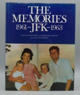 the memories of jfk - 1961 / 1963