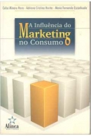 A Influência do Marketing no Consumo
