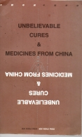 unbelievable cures & medicines china