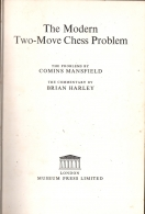 the modern two-move chess problem