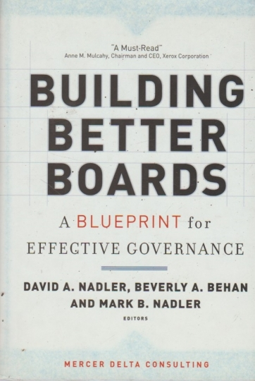 Building better boards - a blueprint for effective governance