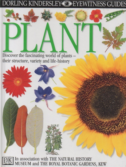 Plant- discover the fascinating world of plants their structure, variety and life - history