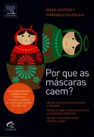 por que as máscaras caem