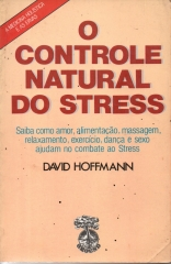 o controle natural do stress
