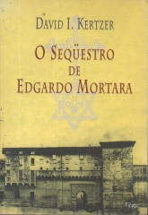 O SEQUESTRO DE EDGARDO MORTARA