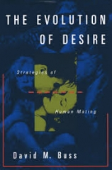The Volution of Desire - Strategies of Human Mating
