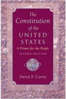 The Constitution of the United States - A Primer for the People - 2ª Edition