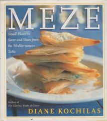 Meze - Small Plates to Savor and Share the Mediterranean Table