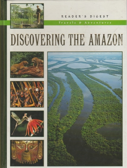 Reader´s digest - travels & adventures - discovering the amazon