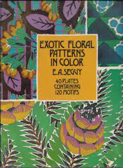 Exotic floral patterns in color - 40 plates containing 120 motifs