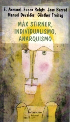 max stirner, individualismo, anarquismo