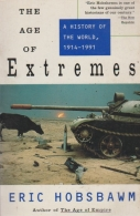 the age of extremes - a hustory of the world , 1914 - 1991