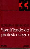 significado do protesto negro