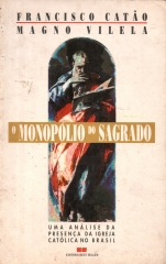 o monopólio do sagrado