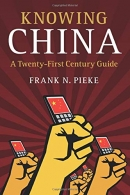 Knowing China - A Twenty-First Century Guide
