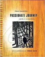 Passionate Journey - A Novel in 165 Woodcuts