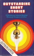 Outstanding Short Stories - by H. G. Wells, Oscar Wilde, P. G. Wodehouse, Katherine Mansfield, Edgard Allan Poe, Anthony Trollope and W.Somerset Maugham - Simplified and Abridged