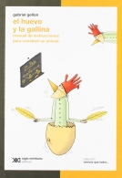 El Huevo y la Gallina - Manual de instrucciones para construir un animal.