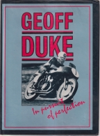 Geoff Duke In Pursuit of Perfection