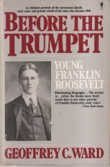 Before the Trumpet: Young Franklin Roosevelt