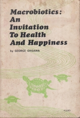 macrobiotics an invitation to health and happiness
