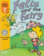felix and the fairy - primary readers level 2 - with CD
