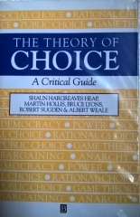 Theory Of Choice - A Critical Guide