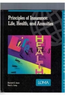 Principles of Insurance: Life, Health and Annuities