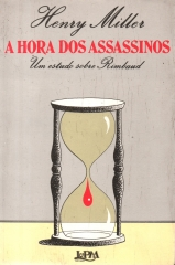 a hora dos assassinos