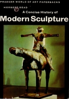 a concise history of modern sculpture