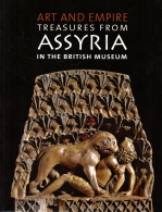 art and empire treasures assyria in the british museum