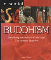 buddhism - everything you need to understand this ancient tradition