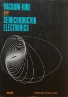 Vaccum-Tube & semicundoctor Electronics