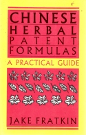 Chinese herbal patent formulas - a practical guide