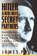 Hitler and His Secret Partners - Contributions, Loot and Rewards 1933-1945