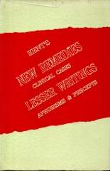 Kent's New Remedies, Clinical Cases, Lesser Writings, Aphorisms and Precepts