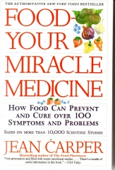 food your miracle medicine
