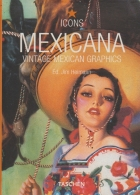 Mexicana. Vintage Mexican Graphics