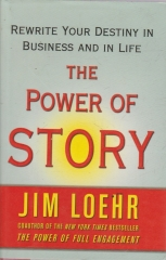 the power of story - rewrite your destiny in business and in life