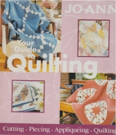 your guide to quilting - cutting - piecing - appliquéing - quilting