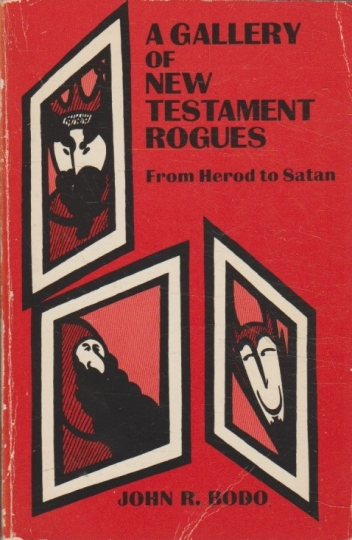 A gallery of new testament rogues - herod to satan