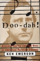 Doo-dah! - Stephen Foster and the Rise of American Popular Culture