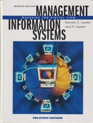 Management Information Systems - Managing the Digital Firm