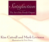 Satisfaction - The Art of the Female Orgasm
