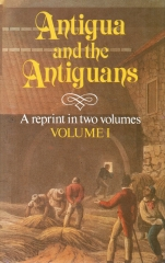 antigua and the antiguans 2 vols