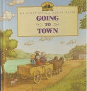 Going to town - My first little house books