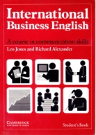 International Business English Student's book - A Course in Communication Skills