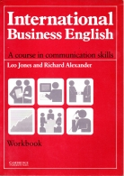 International Business English Workbook - A Course in Communication Skills