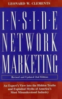Inside Network Marketing - An Expert's View Into the Hidden Truths and Exploited Myths of America's Most Misunderstood Industry