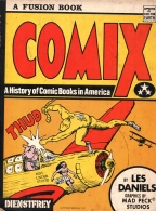 Comix: a History of Comic Books in America